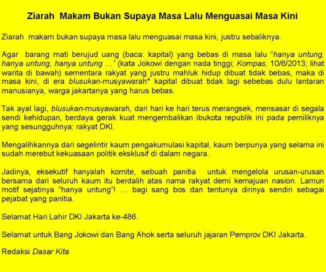 """Sepatah dua patah kata dari Redaksi dalam memeringati 486 tahun DKI Jakarta yang merupakan """"rangkuman-tafsir"""" (mengacu analisis """"masa lalu vs masa kini""""  dan """"eksekutif negara modern hanyalah sebuah komite"""" versi kaum materialis; simak hlm"""