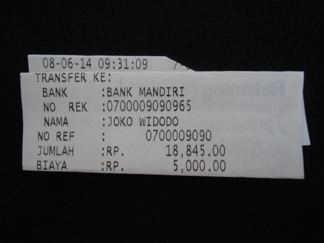 Resi ATM (dilipat-lipat) setelah Redaksi Dasar Kita transfer sebesar Rp 18.845 * ke rekening a/n Joko Widodo Bank Mandiri  No Rek 070-00-0909096-5 pada 8 Juni 2014